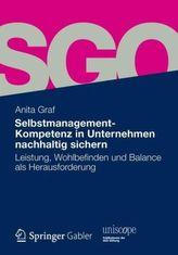 Selbstmanagement-Kompetenz in Unternehmen nachhaltig sichern