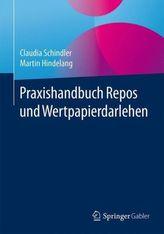 Praxishandbuch Repos und Wertpapierdarlehen