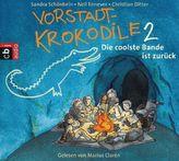 Vorstadtkrokodile - Die coolste Bande ist zurück, 2 Audio-CDs