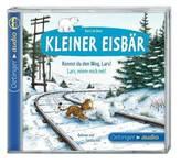 Kleiner Eisbär, Kennst du den Weg, Lars? / Lars, nimm mich mit!, 1 Audio-CD