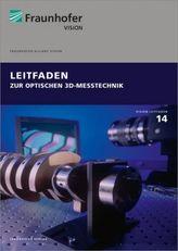 Leitfaden zur optischen 3D-Messtechnik