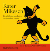 Kater Mikesch, 1 Audio-CD