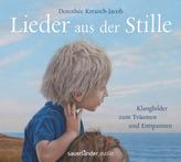 Lieder aus der Stille, 1 Audio-CD