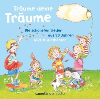 Träume deine Träume, 1 Audio-CD