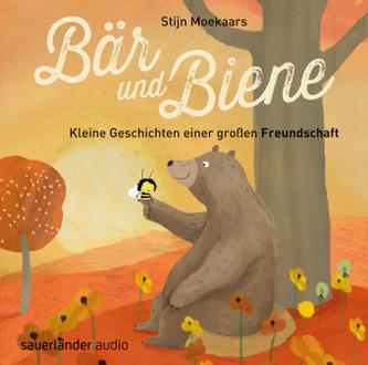 Bär und Biene - Kleine Geschichten einer großen Freundschaft, 1 Audio-CD