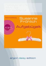 Aufgebügelt, 1 MP3-CD (DAISY Edition)