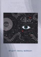 Silber - Das erste Buch der Träume, 1 MP3-CD (DAISY Edition)