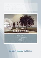 Bilder deiner großen Liebe, 1 MP3-CD (DAISY Edition)