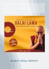 Dalai Lama - Die Macht des Guten, 1 MP3-CD (DAISY Edition)