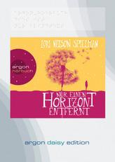 Nur einen Horizont entfernt, 1 MP3-CD (DAISY Edition)