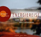 Energiereise zum Ort des Loslassens, 1 Audio-CD