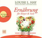 Ernährung für Körper und Seele, 1 Audio-CD