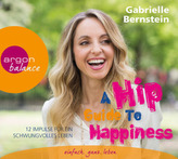 A Hip Guide to Happiness, 3 Audio-CDs