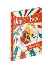 Junk Food - Aber richtig!