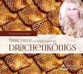 Trancereise zur heiligen Quelle des Drachenkönigs, 1 Audio-CD