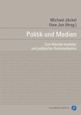 Wandel und Kontinuität der politischen Kommunikation