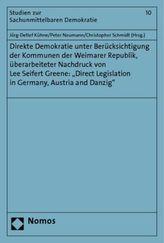 Direkte Demokratie unter Berücksichtigung der Kommunen der Weimarer Republik, überarbeiteter Nachdruck von Lee Seifert Greene: '
