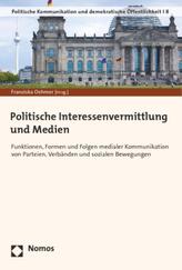 Politische Interessenvermittlung und Medien