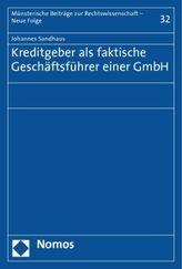 Der Kreditgeber als faktischer Geschäftsführer einer GmbH