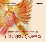 Besser einschlafen mit Hilfe des Erzengels Chamuel, Audio-CD