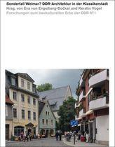 Sonderfall Weimar? DDR-Architektur in der Klassikerstadt