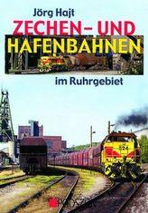 Zechen- und Hafenbahnen im Ruhrgebiet