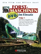 Atlas Kern, Caterpillar, John Deere, Fendt, HSM, Pfanzelt, Ponsse, Rottne, Steyr, Terex Fuchs, Valmet und andere, 1 DVD