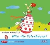 Wir, die Osterhasen!, 1 Audio-CD