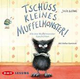 Tschüss, kleines Muffelmonster!, 1 Audio-CD