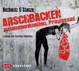 Arschbacken zusammenkneifen, Prinzessin!, 6 Audio-CDs