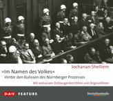 'Im Namen des Volkes' - Hinter den Kulissen des Nürnberger Prozesses, 3 Audio-CDs