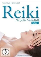Reiki - Die große Praxis, 1 DVD. Folge.1