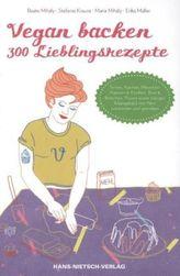 Vegan backen - 300 Lieblingsrezepte