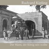 Der Mann, der König sein wollte, Audio-CD