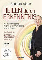 Heilen durch Erkenntnis. Das Winter-Coaching: Unterwegs zum Verständnis unserer Psyche, 1 DVD
