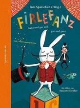 Firlefanz - Ganz und gar und gar und ganz
