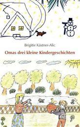 Omas drei kleine Kindergeschichten