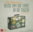 Reise um die Erde in 80 Tagen, 3 Audio-CDs (Neuausgabe)