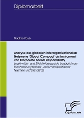 Analyse des globalen interorganisationalen Netzwerks 'Global Compact' als Instrument von Corporate Social Responsibility