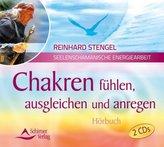 Chakren fühlen, ausgleichen und anregen, 2 Audio-CDs