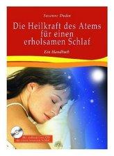 Die Heilkraft des Atems für einen erholsamen Schlaf, m. Audio-CD