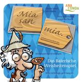 Mia san mia. Das Baierische Weisheitenspiel (Spiel)