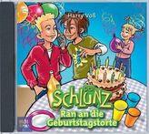 Der Schlunz, Ran an die Geburtstagstorte, Audio-CD