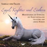Engel, Krafttier und Einhorn, 1 Audio-CD