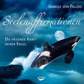 Seelenaffirmationen, Audio-CD