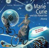 Marie Curie und das Rätsel der Atome, 1 Audio-CD