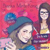 Best Friends Forever: Du & ich - für immer?, 2 Audio-CDs