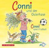 Conni und der Osterhase / Conni spielt Fußball, 1 Audio-CD