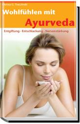 Wohlfühlen mit Ayurveda