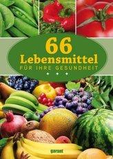 66 Lebensmittel für ihre Gesundheit